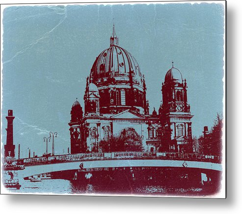 Berlin Cathedral Metal Print featuring the photograph Berlin Cathedral by Naxart Studio
