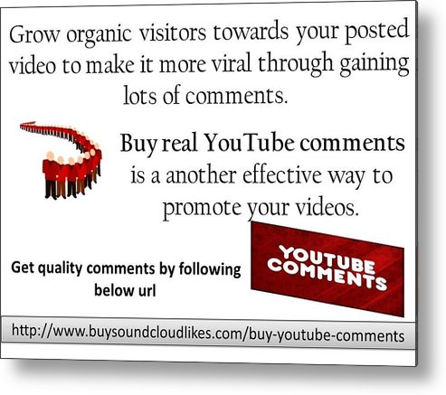 Buy Youtube Comments Metal Print featuring the photograph Buy Youtube Comments by Sandra