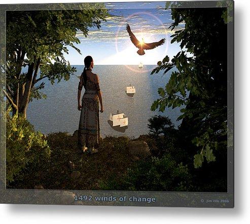 Jim Coe Metal Print featuring the digital art 1492 - Winds Of Change by Jim Coe