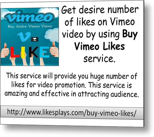 Buy Vimeo Likes Metal Print featuring the photograph Buy Vimeo Likes by Abel Son