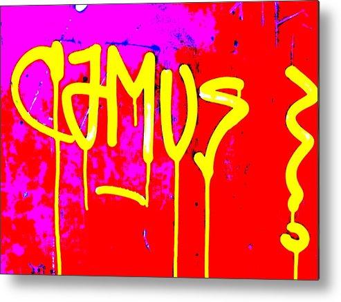 Graffiti Metal Print featuring the photograph Camus ... Graffitied by Funkpix Photo Hunter
