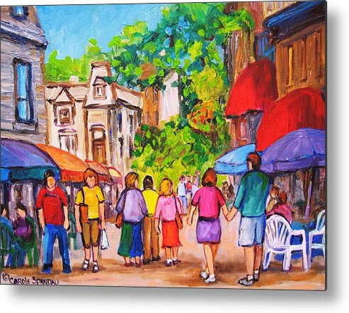 Rue Prince Arthur Montreal Street Scenes Metal Print featuring the painting Prince Arthur Street Montreal by Carole Spandau