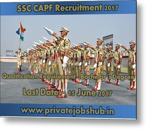 Ssc Capf Recruitment Metal Print featuring the photograph Ssc Capf Recruitment by Private Jobs Hub