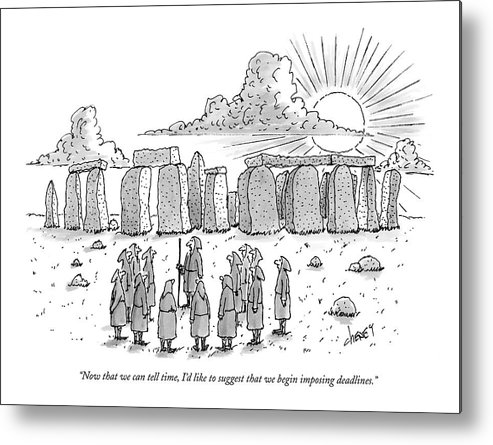Ancient History Regional England Business Metal Print featuring the drawing Now That We Can Tell Time by Tom Cheney