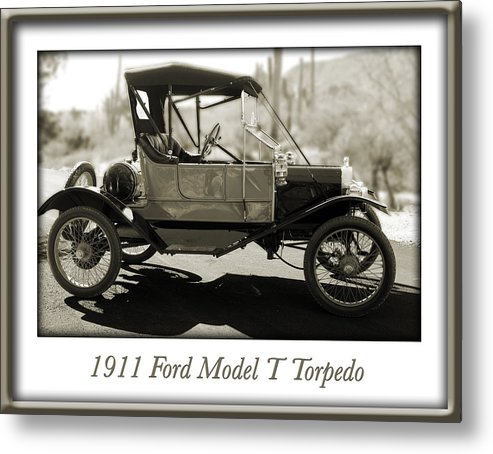1911 Ford Model T Torpedo Metal Print featuring the photograph 1911 Ford Model T Torpedo by Jill Reger