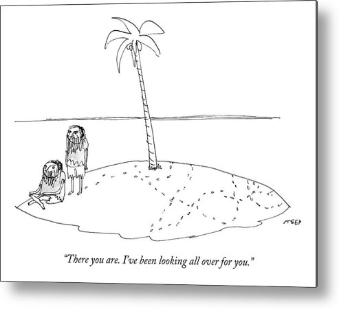 Desert Island Metal Print featuring the drawing A Man Finally Finds Another Man On A Small Desert by Edward Steed