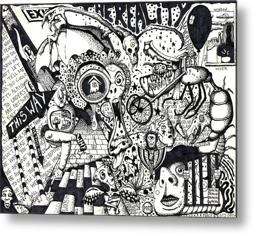 Ink Metal Print featuring the drawing Exit The Reality by Kris Milo