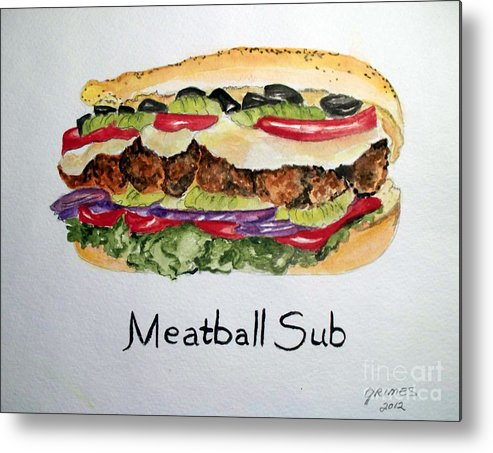 Sandwich Metal Print featuring the painting Meatball Sub by Carol Grimes