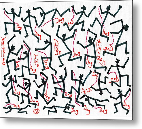 Abstract Metal Print featuring the drawing Walking The Dogs - Dec Two K Eleven by Carl Deaville