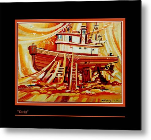 Fishing Boat In Drydock Landscape With Boat Shipyard Metal Print featuring the painting Tavia by Walt Green