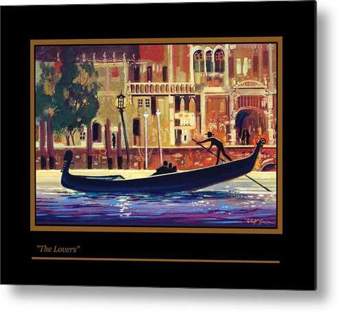 City Scenic Scene. Watercraft. Venice Italy Metal Print featuring the painting The Lovers by Walt Green