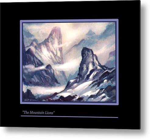 Mountain Landscape. Snowy Mountains Metal Print featuring the painting The Mountain Lions by Walt Green