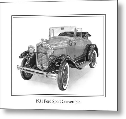 Framed Pen And Ink Images Of Classic Ford Cars. Pen And Ink Drawings Of Vintage Classic Cars. Black And White Drawings Of Cars From The 1930�s Metal Print featuring the drawing 1931 Ford Convertible by Jack Pumphrey
