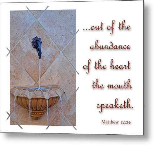Christian Metal Print featuring the photograph Abundance Of The Heart by Larry Bishop
