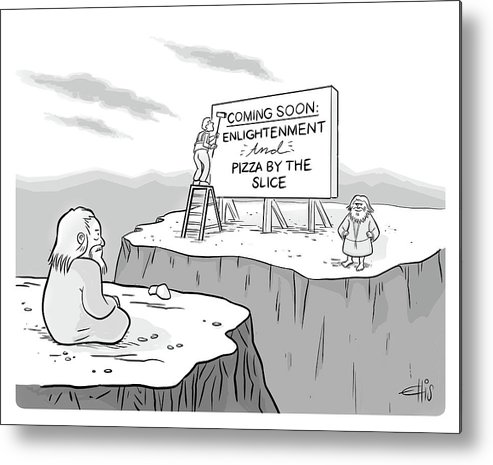 """""""coming Soon: Enlightenment And Pizza By The Slice"""" Metal Print featuring the drawing Enlightenment And Pizza by Ellis Rosen"""