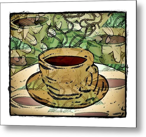 Coffee Metal Print featuring the digital art I Dream Of Coffee by Terry Mulligan