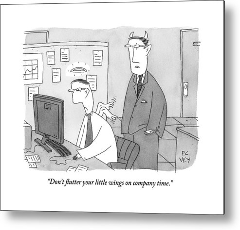 Angels Metal Print featuring the drawing A Boss With Devil's Horns Speaks To An Employee by Peter C. Vey