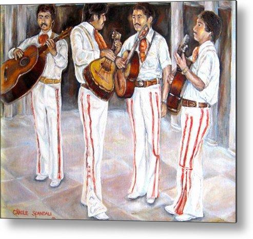 Mariachis Metal Print featuring the painting Mariachi Musicians by Carole Spandau