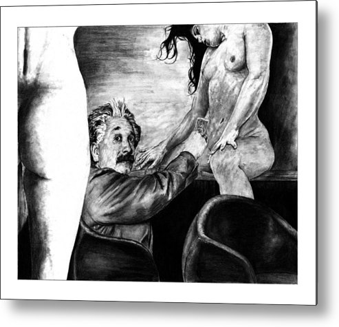 Portrait Girl Woman Charcoal Art Traditional Life 2d Nude Naked Beautiful Albert Einstein Strip Club Metal Print featuring the drawing Taking A Day Off by Priscilla Vogelbacher