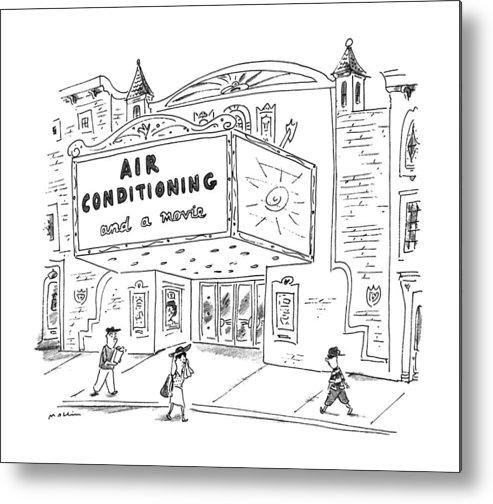 No Caption Movie Marquee Says Metal Print featuring the drawing New Yorker August 5th, 1996 by Michael Maslin