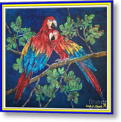 Parrots Metal Print featuring the painting Out On A Limb- Macaws Parrots - Bordered by Sue Duda
