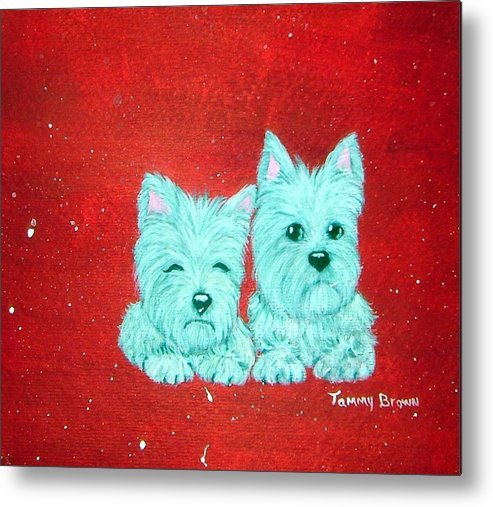 Westie Metal Print featuring the painting Best Friends by Tammy Brown