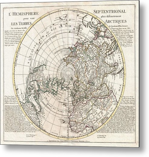 This Is A Stunning And Important Map Of The Northern Hemisphere Originally Drawn By Guillaume De L'isle In 1714 And Updated By Coven's And Mortier In 1741. Covers From The North Pole South In All Directions To Include The Arctic Regions Metal Print featuring the photograph 1741 Covens And Mortier Map Of The Northern Hemisphere North Pole Arctic by Paul Fearn