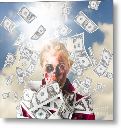 Rich Metal Print featuring the photograph Zombie With Crazy Money. Filthy Rich Millionaire by Jorgo Photography - Wall Art Gallery
