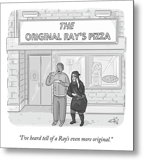 """i've Heard Tell Of A Ray's Even More Original."" Ray's Original Pizza Metal Print featuring the drawing The Original Ray's by Ellis Rosen"