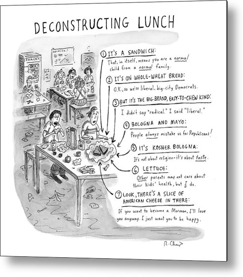 Sandwiches Metal Print featuring the drawing Deconstructing Lunch by Roz Chast