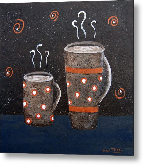 Coffee Metal Print featuring the painting Wake Up And Smell The Coffee by Suzanne Theis