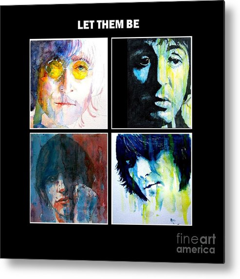 The Beatles Metal Print featuring the painting Let Them Be by Paul Lovering