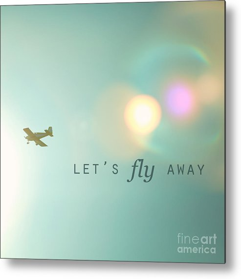 let s fly away metal print by kim fearheiley