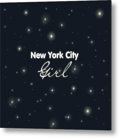 New York City Girl Metal Print featuring the digital art New York City Girl by Pati Photography