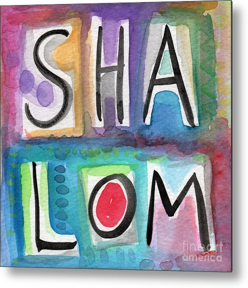 Shalom Metal Print featuring the painting Shalom - Square by Linda Woods