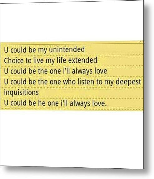 Unintended Muse Lyrics Quotes Metal Print By Hajar Khuzai