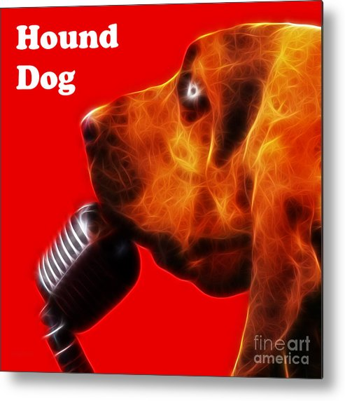 Animal Metal Print featuring the photograph You Ain't Nothing But A Hound Dog - Red - Electric - With Text by Wingsdomain Art and Photography