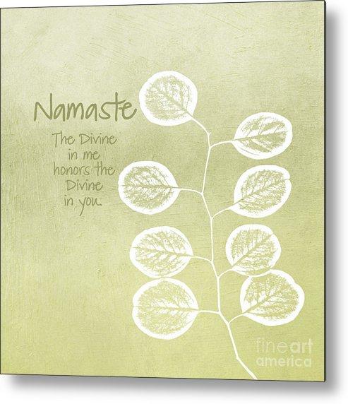 Namaste Metal Print featuring the mixed media Namaste by Linda Woods
