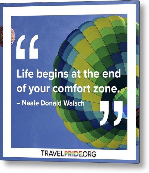 Travel Metal Print featuring the digital art Comfort Zone by Travel Pride