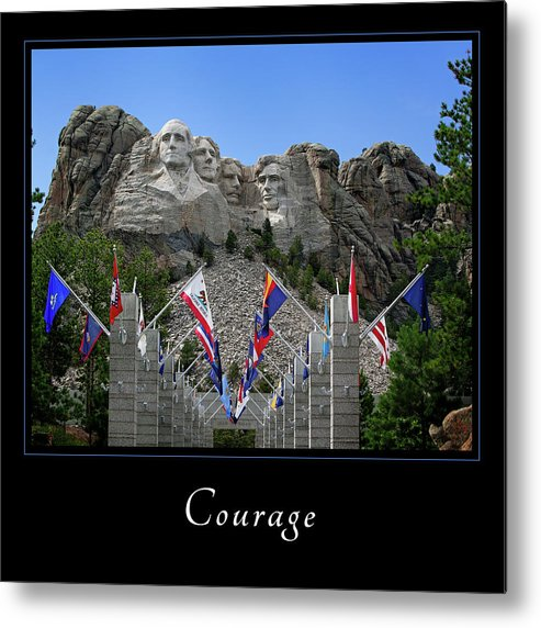 Inspiration Metal Print featuring the photograph Courage 1 by Mary Jo Allen