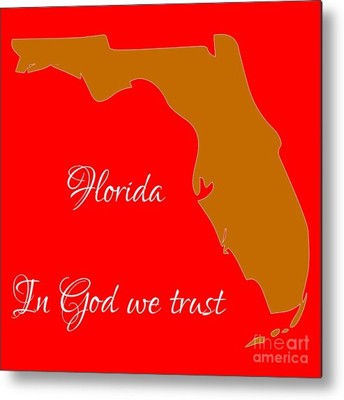 Florida Map Of State.Florida Map In State Colors Orange Red And White With State Motto In God We Trust Metal Print