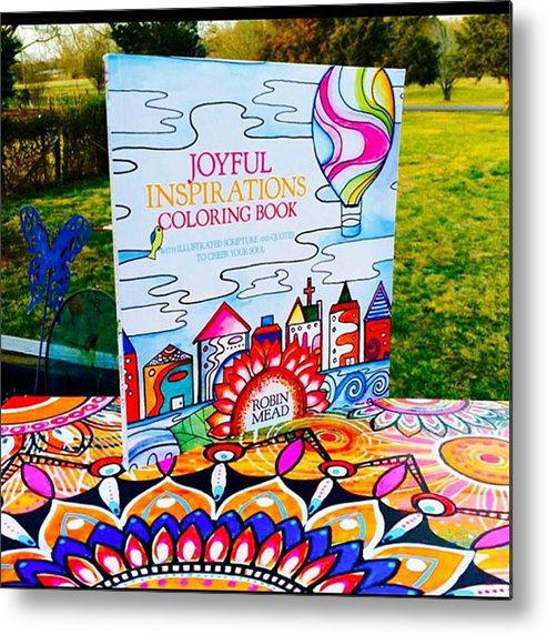 Coloringbook Metal Print featuring the photograph Here Is The Official #joyfulnspirations by Robin Mead