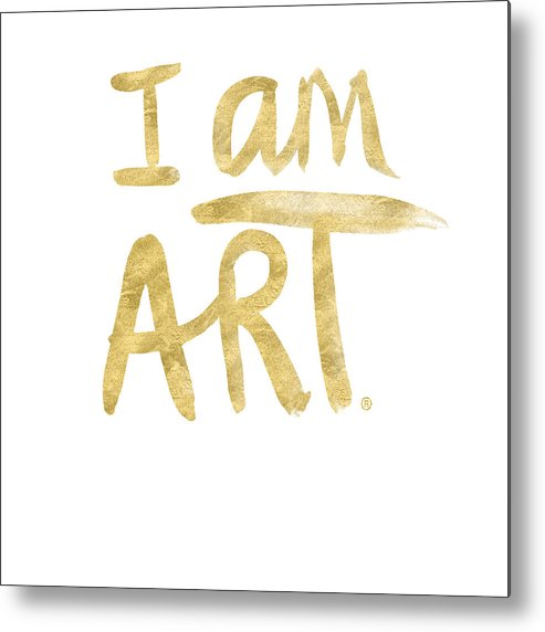 I Am Art Metal Print featuring the painting I Am Art Gold - Art By Linda Woods by Linda Woods