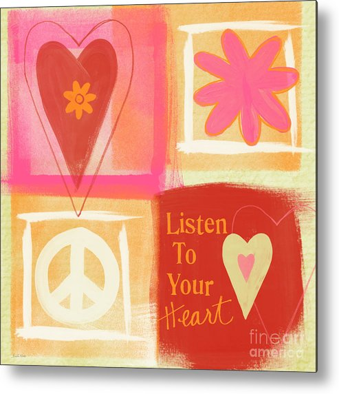 Hearts Metal Print featuring the painting Listen To Your Heart by Linda Woods