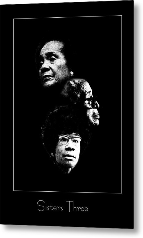 Civil Right Metal Print featuring the photograph Sisters Three by Richard Gordon