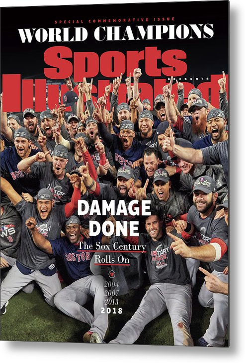 Championship Metal Print featuring the photograph Boston Red Sox, 2018 World Series Champions Sports Illustrated Cover by Sports Illustrated