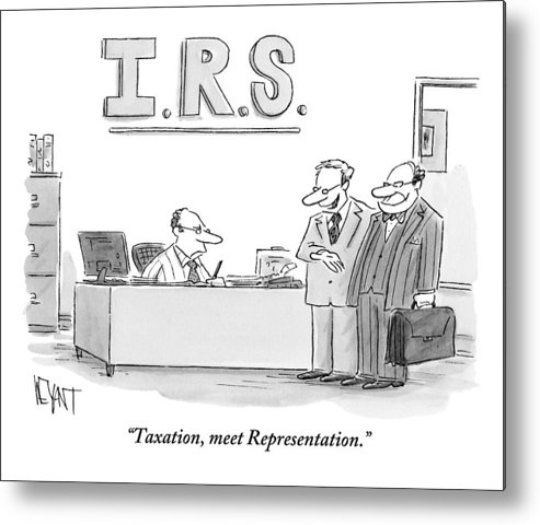 Taxes Metal Print featuring the drawing A Man Introduces A Lawyer To An Irs Agent by Christopher Weyant