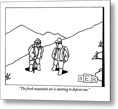 Fresh Air Metal Print featuring the drawing Two Hikers Are Talking To Each Other Outdoors by Bruce Eric Kaplan