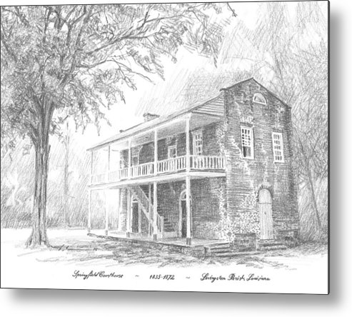 Www.miketheuer.com Courthouse Livingston Parish Louisiana Metal Print featuring the drawing courthouse Livingston Parish LA by Mike Theuer