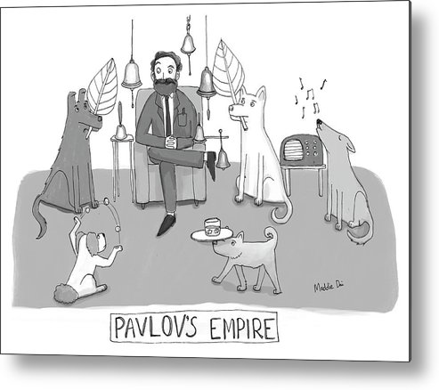 Pavlov's Empire Metal Print featuring the drawing Pavlovs Empire by Maddie Dai